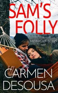 Sam's Folly【電子書籍】[ Carmen DeSousa ]