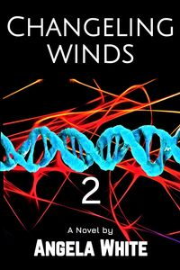 Changeling Winds【電子書籍】[ Angela White ]
