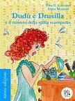Dud? e Drusilla e il mistero della spilla scomparsa【電子書籍】[ Vito G. Cassano ]