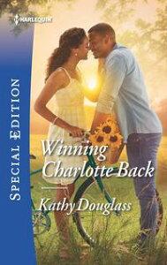 Winning Charlotte Back【電子書籍】[ Kathy Douglass ]