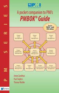 A pocket companion to PMI'sa quick introduction to 'a guide to the project management body of knowledge'【電子書籍】[ Paul Snijders ]