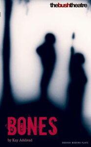 Bones【電子書籍】[ Kay Adshead ]
