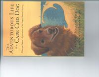 The Adventurous Life of a Cape Cod DogA Curious Canine's Exploration of the Cape's Natural History【電子書籍】[ Nancy Dina Scaglione-Peck ]