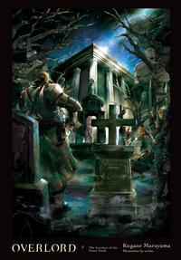 Overlord, Vol. 7 (light novel)The Invaders of the Great Tomb【電子書籍】[ Kugane Maruyama ]