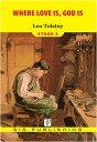 楽天Kobo電子書籍ストアで買える「Where Love Is, God Is Stage 2【電子書籍】[ Lev Nikolayevi? Tolstoy ]」の画像です。価格は54円になります。