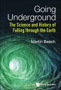 Going UndergroundThe Science a...