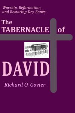 The Tabernacle of David【電子書籍】[ Richard Govier ]