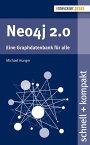 Neo4j 2.0Eine Graphdatenbank f?r alle【電子書籍】[ Michael Hunger ]