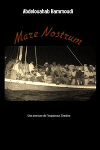 Mare NostrumLe rossignol dor?, #3【電子書籍】[ Abdelouahab Hammoudi ]