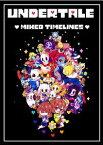 Undertale: Mixed Timelines (Unofficial Undertale Story)【電子書籍】[ David Berlin ]