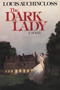 Dark Lady【電子書籍】[ Louis Auchincloss ]