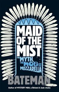 Maid of the Mist【電子書籍】[ Bateman ]