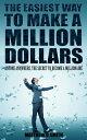 楽天Kobo電子書籍ストアで買える「The Easiest Way to Make a Million Dollars Anyone Anywhere, the Secret to Become a Millionaire【電子書籍】[ Matthew D. Smith ]」の画像です。価格は89円になります。
