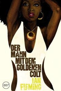 James Bond 13 - Der Mann mit dem goldenen Colt【電子書籍】[ Ian Fleming ]