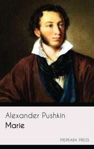 Marie【電子書籍】[ Alexander Pushkin ]