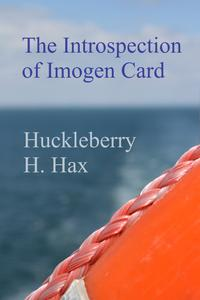 The Introspection of Imogen Card【電子書籍】[ Huckleberry Hax ]