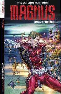 Magnus: Robot Fighter Vol 2Uncanny Valley【電子書籍】[ Fred Van Lente ]