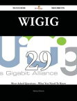 WiGig 29 Success Secrets - 29 Most Asked Questions On WiGig - What You Need To Know【電子書籍】[ Michael Barton ]