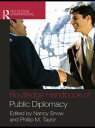 Routledge Handbook of Public Diplomacy【電子書籍】
