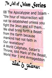 "The Apocalypse & Islam ""The Hour of Resurrection Will Not Be.. Unless You Fight The Jews And Kill Them... We Shall Bring Forth a Beast From The Earth"" 666, Mark of the Beast, World War 3 & Armageddon【電子書籍】[ Abe Abel ]"