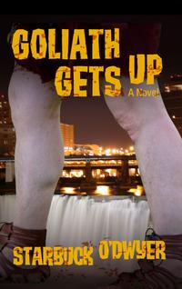 Goliath Gets Up【電子書籍】[ Starbuck O'Dwyer ]