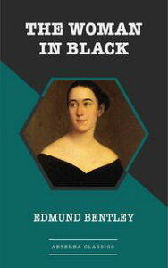 The Woman in Black【電子書籍】[ Edmund Bentley ]