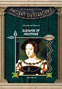 The Life and Times of Eleanor of Aquitaine【電子書籍】[ Earle Jr. Rice ]