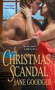 A Christmas Scandal【電子書籍】[ Jane Goodger ]