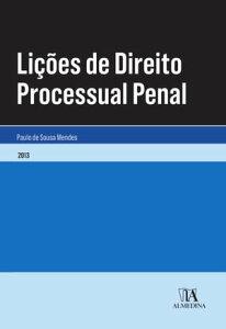 Li??es de Direito Processual Penal【電子書籍】[ Paulo de Sousa Mendes ]