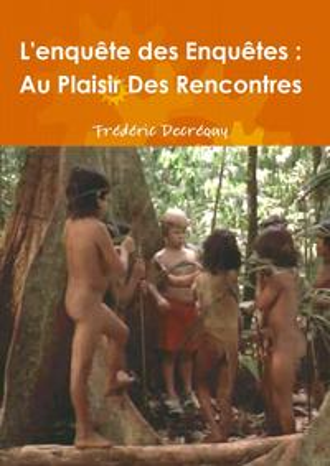 洋書, FICTION & LITERTURE Lenqu?te des Enqu?tes : Au plaisir des rencontres Fr?d?ric Decr?quy