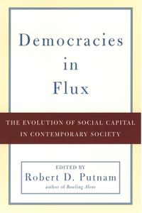 Democracies in FluxThe Evolution of Social Capital in Contemporary Society【電子書籍】