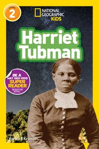 National Geographic Readers: Harriet Tubman (L2)【電子書籍】[ Barbara Kramer ]