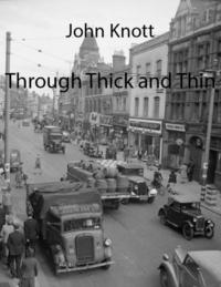 洋書, FICTION & LITERTURE Through Thick and Thin John Knott