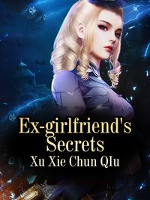 Ex-girlfriend's SecretsVolume 2【電子書籍】[ Xu Xiechunqiu ]