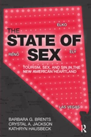 洋書, SOCIAL SCIENCE The State of SexTourism, Sex and Sin in the New American Heartland Barbara G. Brents