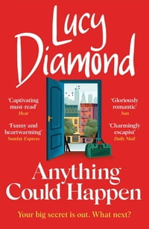 洋書, FICTION & LITERATURE Anything Could Happen the heartfelt and uplifting new novel from the bestselling author of The Beach Caf? Lucy Diamond