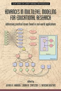 Advances in Multilevel Modeling for Educational ResearchAddressing Practical Issues Found in Real?World Applications【電子書籍】