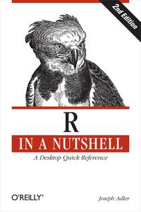 R in a NutshellA Desktop Quick Reference【電子書籍】[ Joseph Adler ]