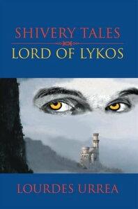 Lord of Lykos【電子書籍】[ LOURDES URREA ]