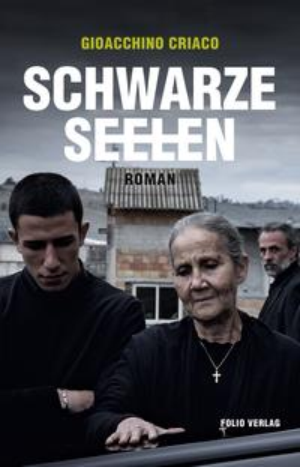 Schwarze Seelen【電子書籍】[ Gioacchino Criaco ]