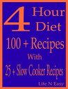 4 Hour Diet: 100...