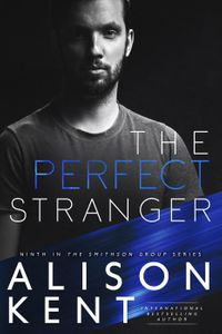 The Perfect StrangerSmithson Group, #9【電子書籍】[ Alison Kent ]