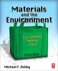 Materials and the EnvironmentEco-informed Material Choice【電子書籍】[ Michael F. Ashby ]
