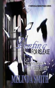 Venting For ReleaseExpressions of a Sleepless Mind【電子書籍】[ Melinda Smith ]