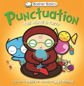 Basher Basics: PunctuationUK Edition【電子書籍】[ Mary Budzik ]