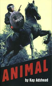 Animal【電子書籍】[ Kay Adshead ]