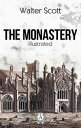 The Monastery【電子書籍】[ Walter Scott ]