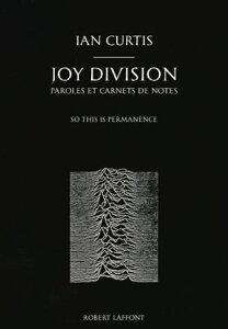 Joy Division, Paroles et Carnets de notes【電子書籍】[ Ian CURTIS ]