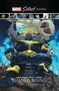 Thanos Rising Marvel Select【電子書籍】[ Jason Aaron ]