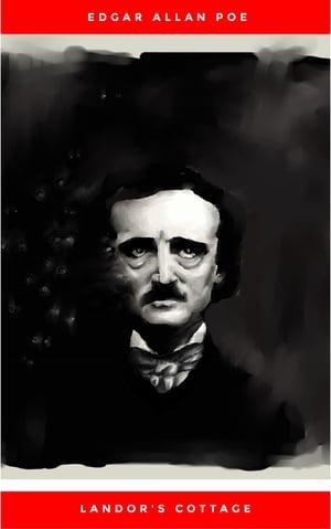 Landor's Cottage【電子書籍】[ Edgar Allan Poe ]